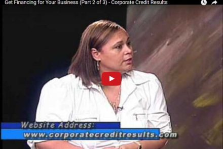 Get Financing for Your Business (Part 2 of 3) - Corporate Credit Results